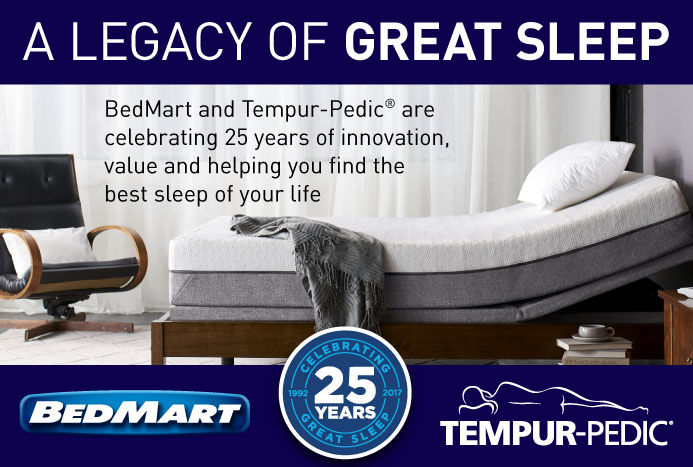 BedMart and Tempur-Pedic, a legacy of great sleep for 25 years